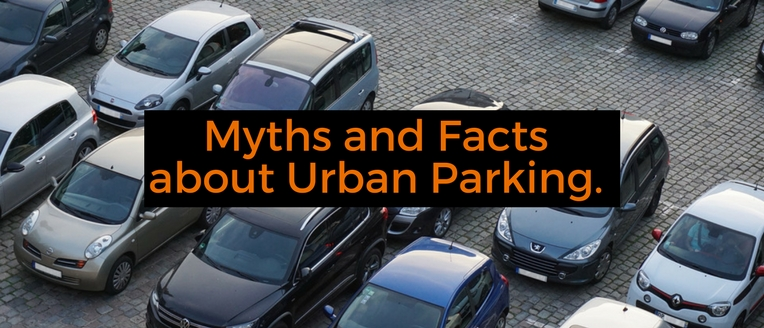 Myths and facts about urban parking