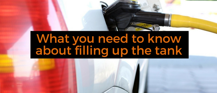 What you need to know about filling up the tank